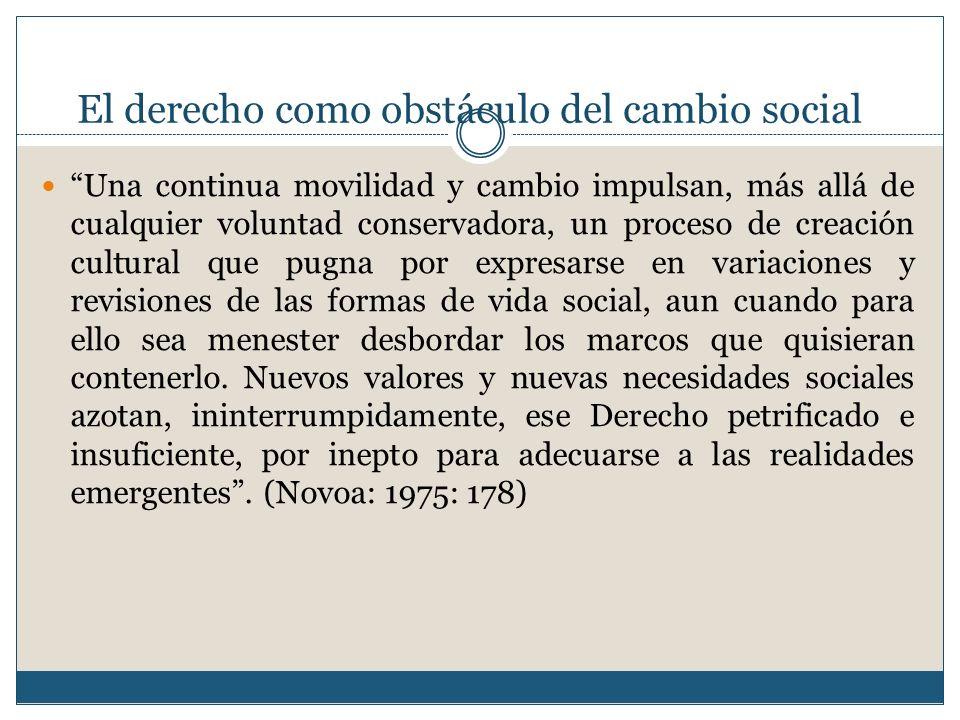 Bibliografía Novoa, E.(1993). Una Crítica al Derecho Tradicional.
