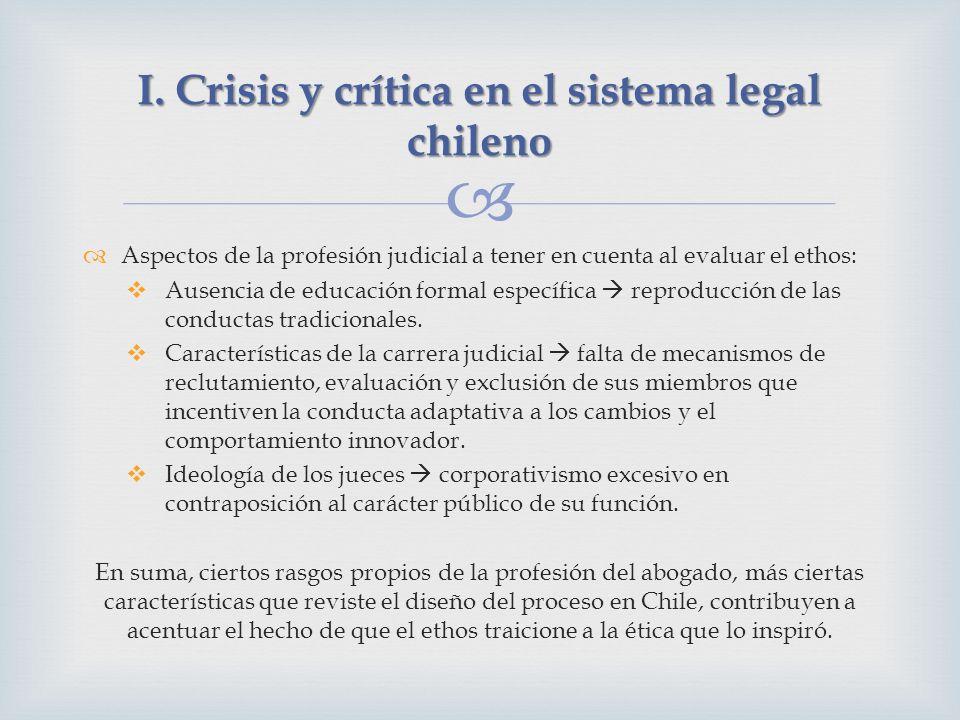 Aspectos de la profesión judicial a tener en cuenta al evaluar el ethos: Ausencia de educación formal específica reproducción de las conductas tradici