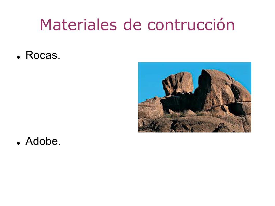 Materiales de contrucción Rocas. Adobe.