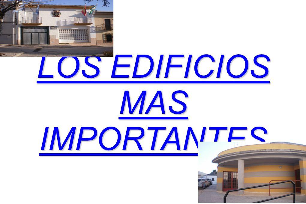 LOS EDIFICIOS MAS IMPORTANTES