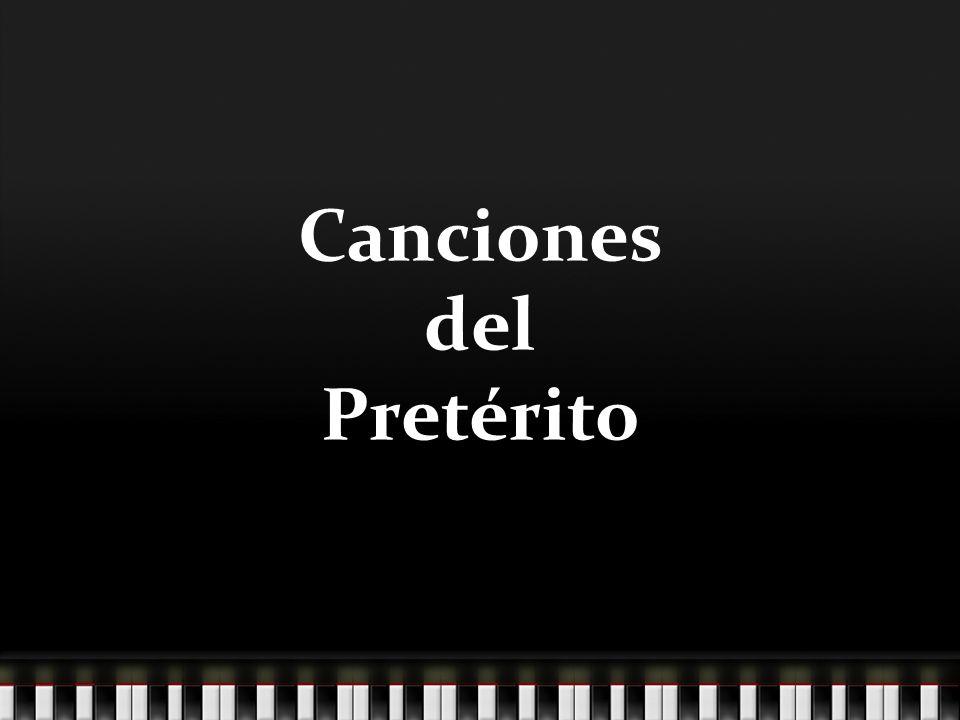 Canciones del Pretérito