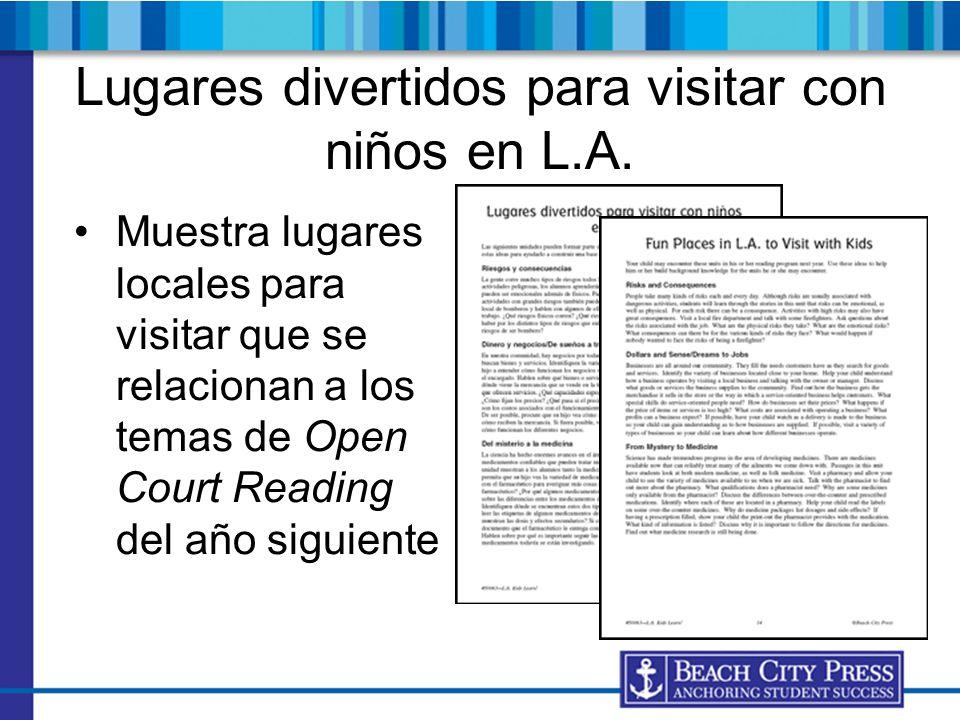 Lugares divertidos para visitar con niños en L.A. Muestra lugares locales para visitar que se relacionan a los temas de Open Court Reading del año sig