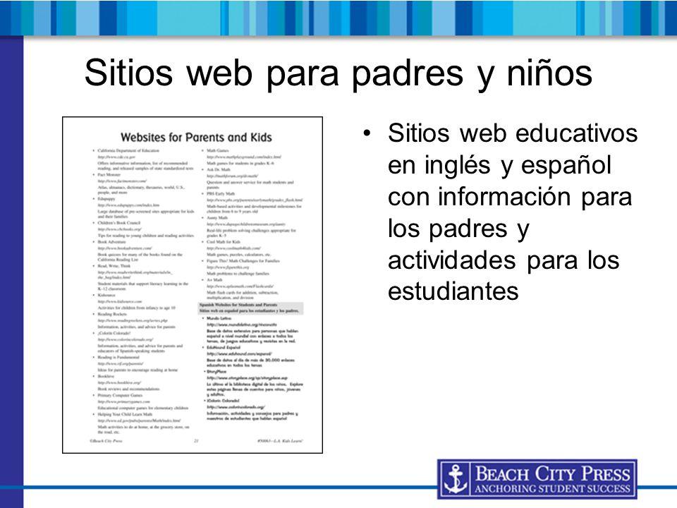 Sitios web para padres y niños Sitios web educativos en inglés y español con información para los padres y actividades para los estudiantes