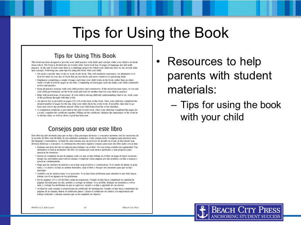 Tips for Using the Book Resources to help parents with student materials: –Tips for using the book with your child