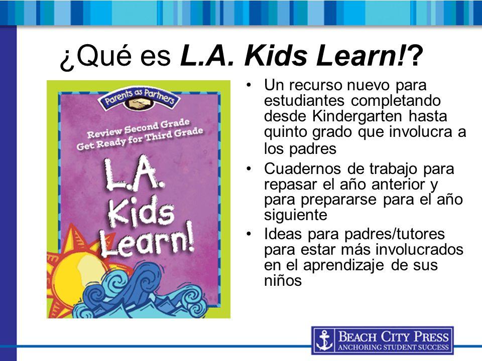 ¿Qué es L.A. Kids Learn!? Un recurso nuevo para estudiantes completando desde Kindergarten hasta quinto grado que involucra a los padres Cuadernos de