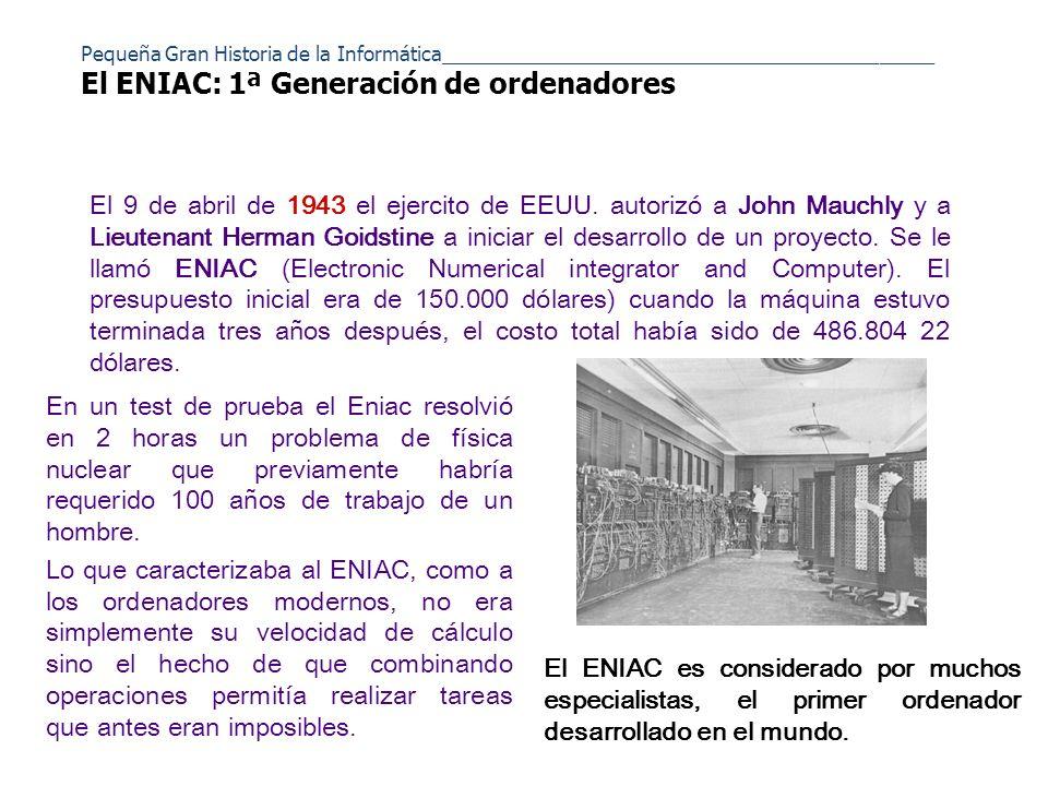 A partir de entonces fueron apareciendo progresivamente más y más máquinas: UNIVAC, EDVAC, IBM 360, Apple, IBM PC… Cada etapa evolutiva en la modernización del ordenador se conoce con el nombre de generación (primera, segunda, tercera...), y existen hasta cinco generaciones de ordenadores.