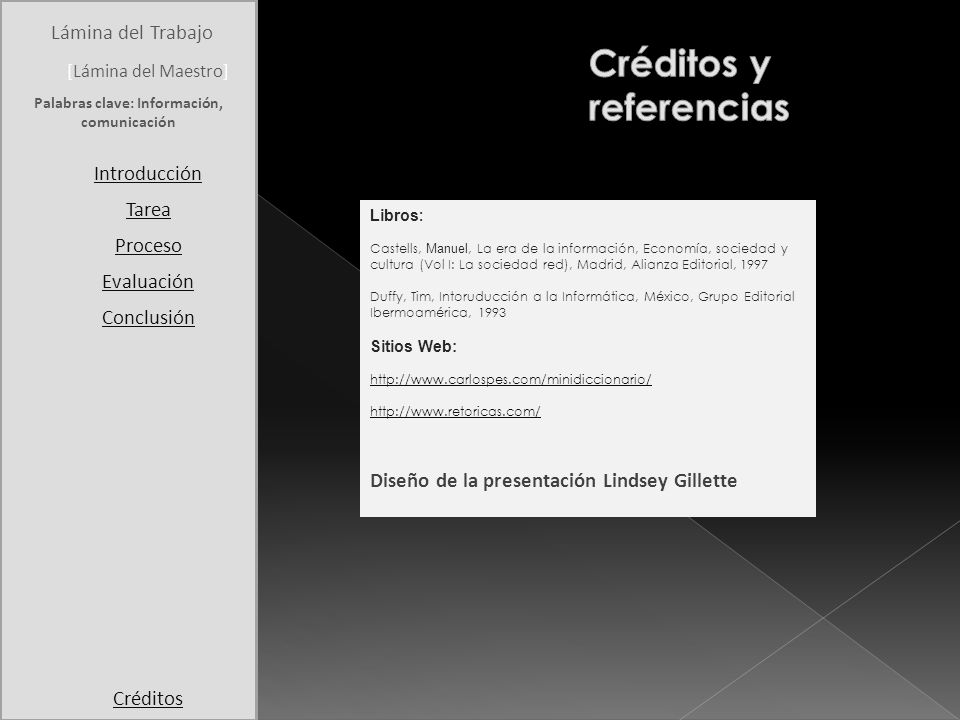 Student Page Title Introduction Task Process Evaluation Conclusion Credits [Teacher Page]Teacher Page Lámina del Trabajo [Lámina del Maestro] Introduc