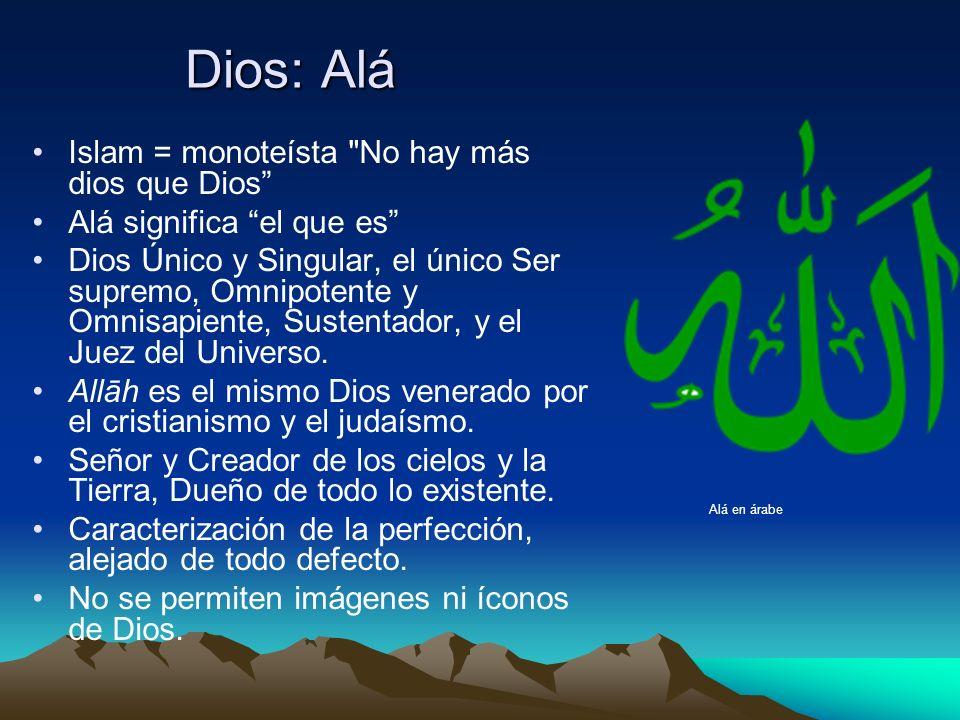 Dios: Alá Islam = monoteísta