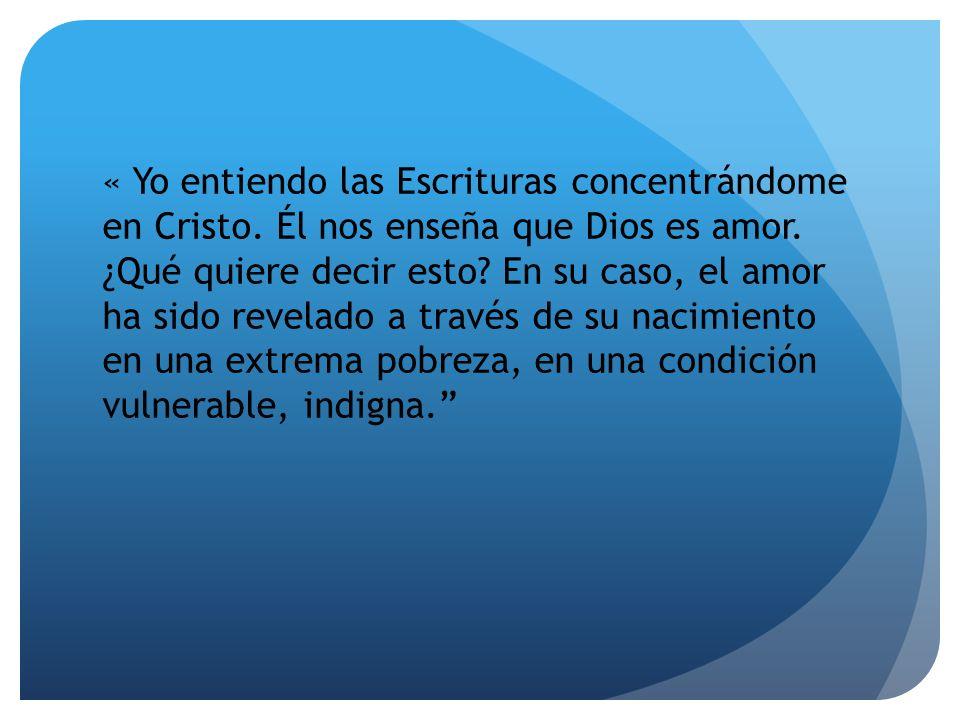 « Yo entiendo las Escrituras concentrándome en Cristo.