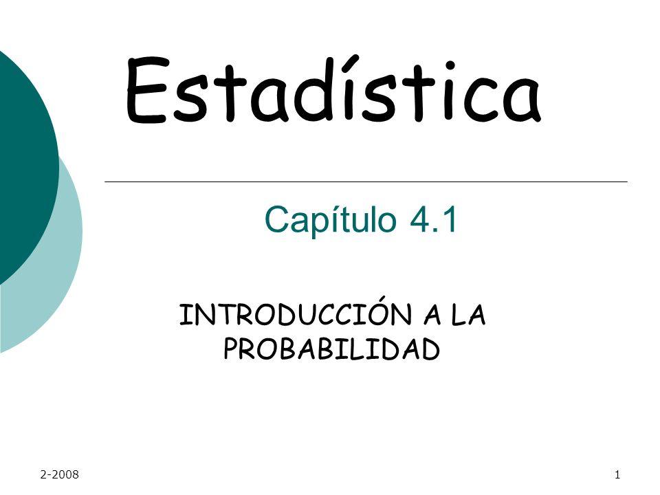 2-20081 INTRODUCCIÓN A LA PROBABILIDAD Estadística Capítulo 4.1