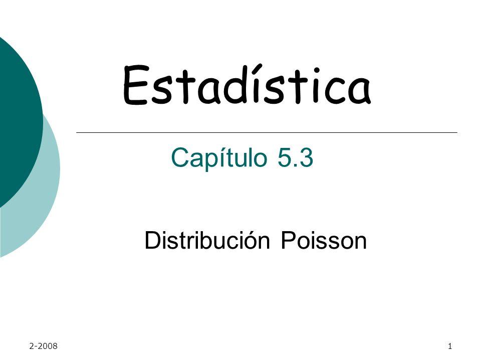 2-20081 Distribución Poisson Estadística Capítulo 5.3
