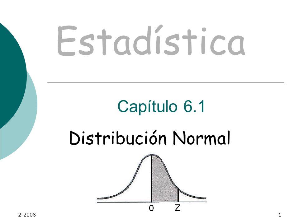 2-20081 Distribución Normal Estadística Capítulo 6.1