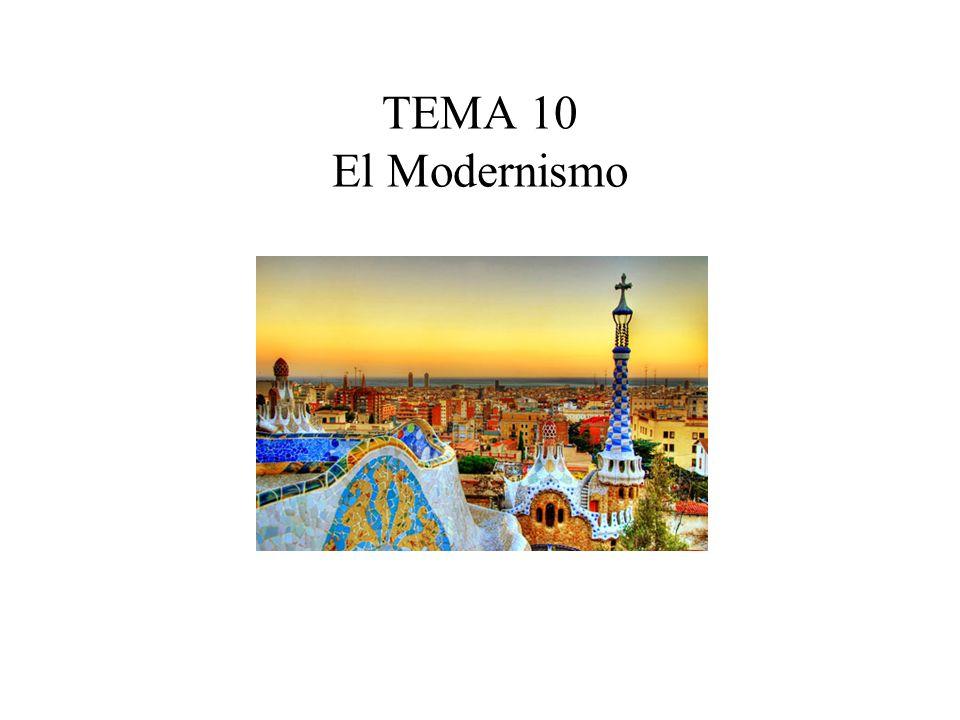 TEMA 10 El Modernismo