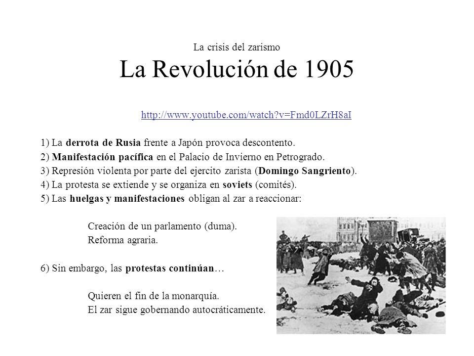 La crisis del zarismo La Revolución de 1905 http://www.youtube.com/watch?v=Fmd0LZrH8aI 1) La derrota de Rusia frente a Japón provoca descontento. 2) M