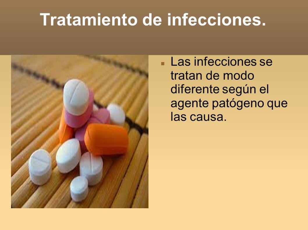 Tratamiento de infecciones.