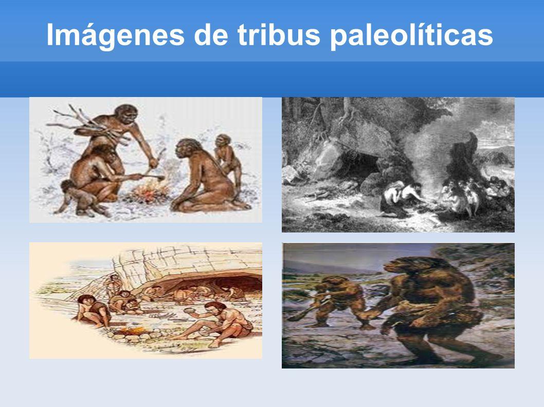 Imágenes de tribus paleolíticas