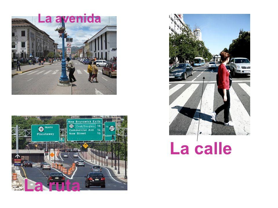 La avenida La ruta La calle
