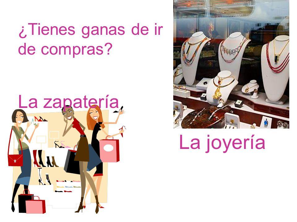 ¿Tienes ganas de ir de compras? La joyería La zapatería