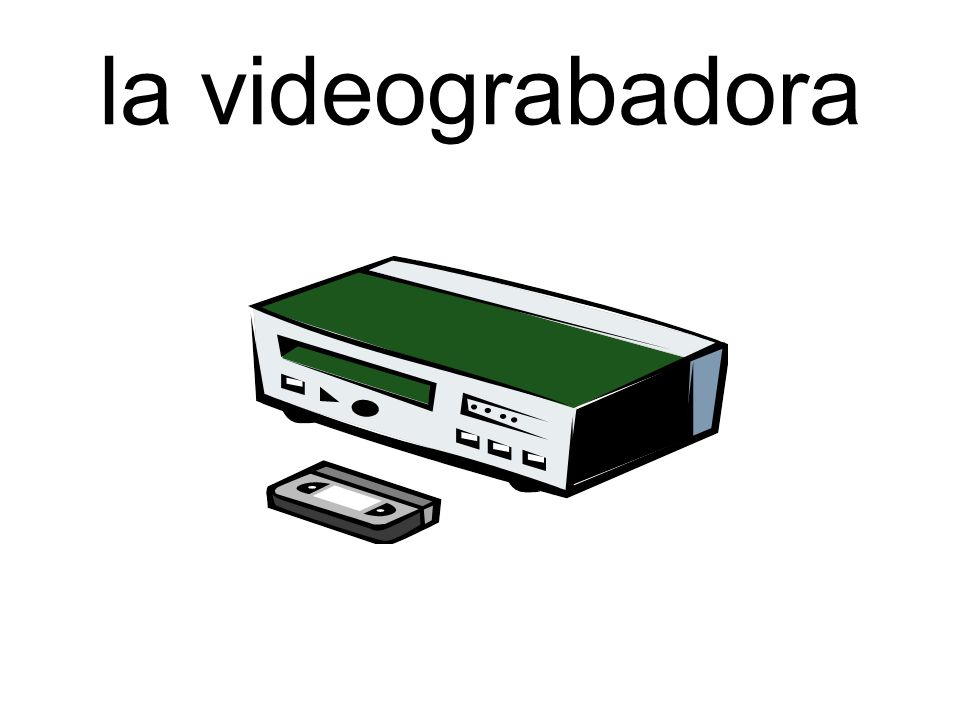 la videograbadora