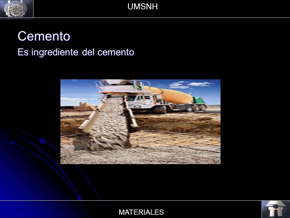 Cemento Es ingrediente del cemento UMSNH MATERIALES