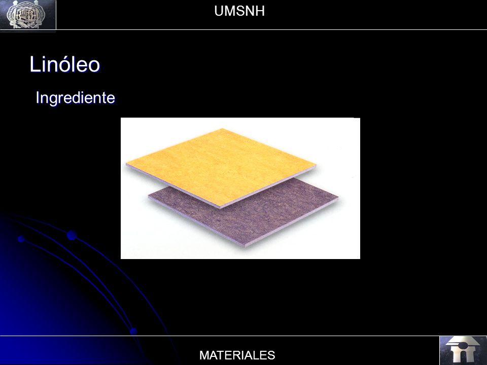 Linóleo Ingrediente Ingrediente UMSNH MATERIALES