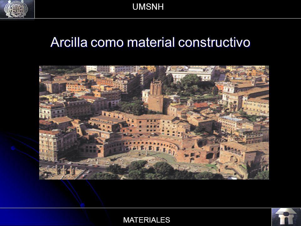 Arcilla como material constructivo UMSNH MATERIALES