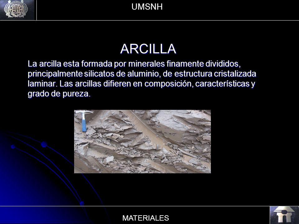 ARCILLA La arcilla esta formada por minerales finamente divididos, principalmente silicatos de aluminio, de estructura cristalizada laminar. Las arcil