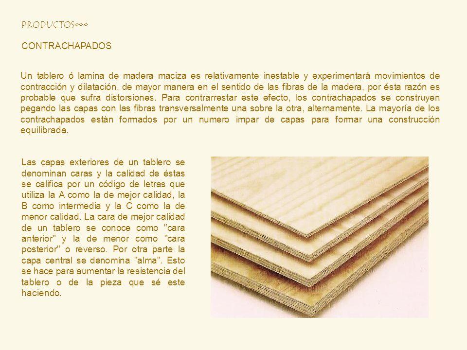 Un tablero ó lamina de madera maciza es relativamente inestable y experimentará movimientos de contracción y dilatación, de mayor manera en el sentido