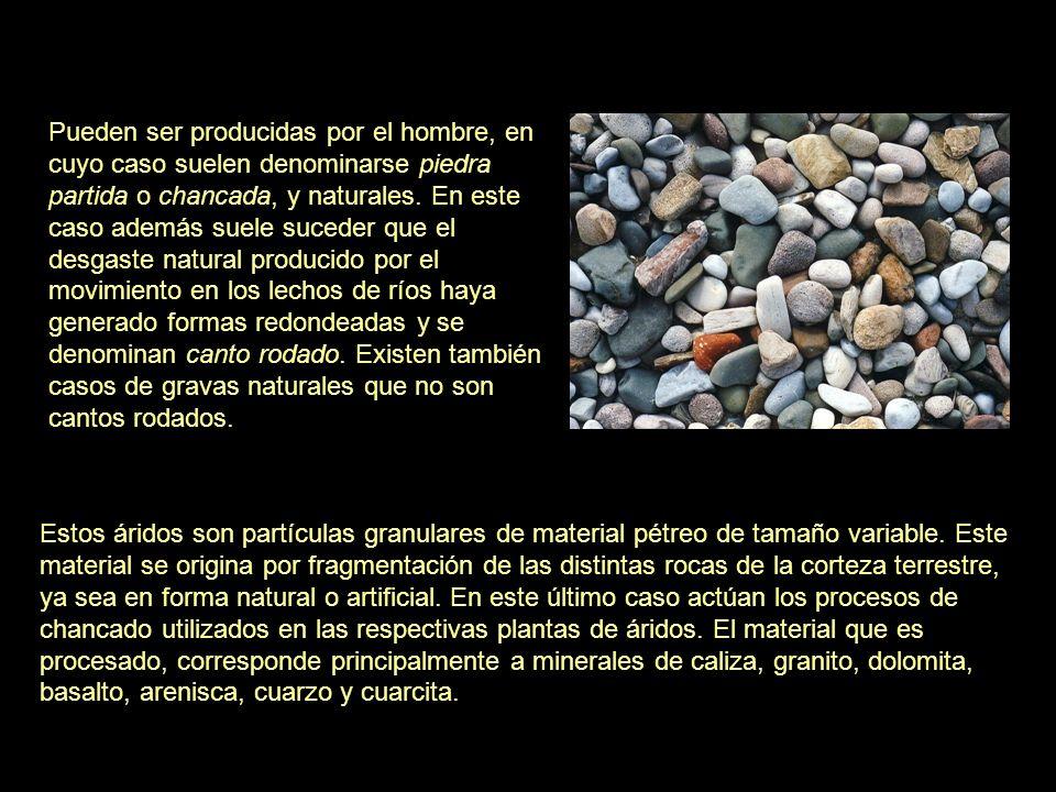 Estos áridos son partículas granulares de material pétreo de tamaño variable. Este material se origina por fragmentación de las distintas rocas de la