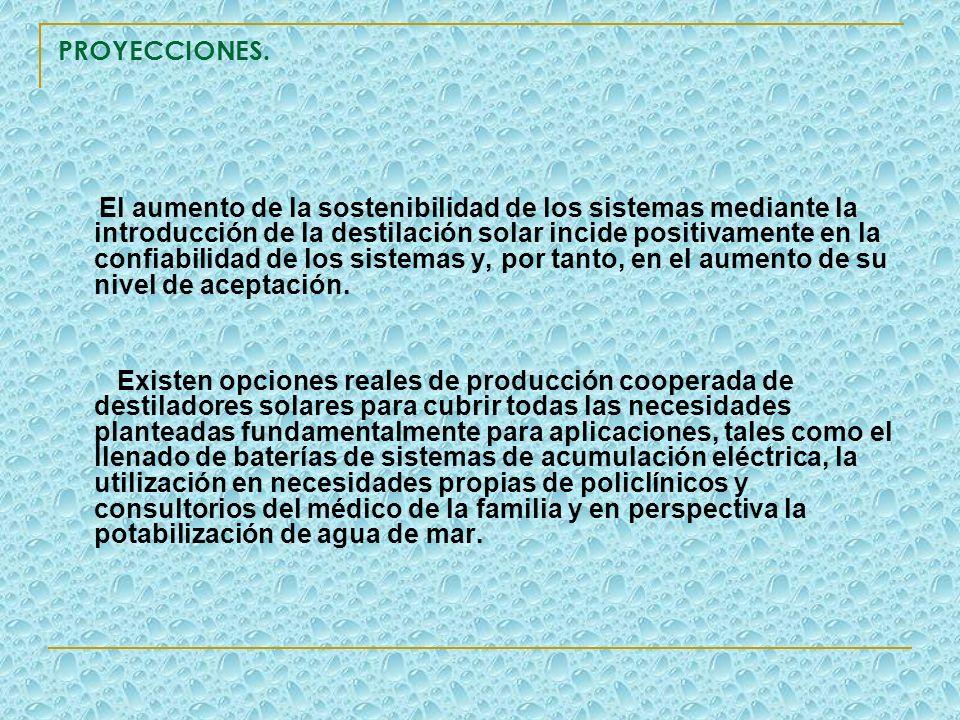 PROYECCIONES. El aumento de la sostenibilidad de los sistemas mediante la introducción de la destilación solar incide positivamente en la confiabilida