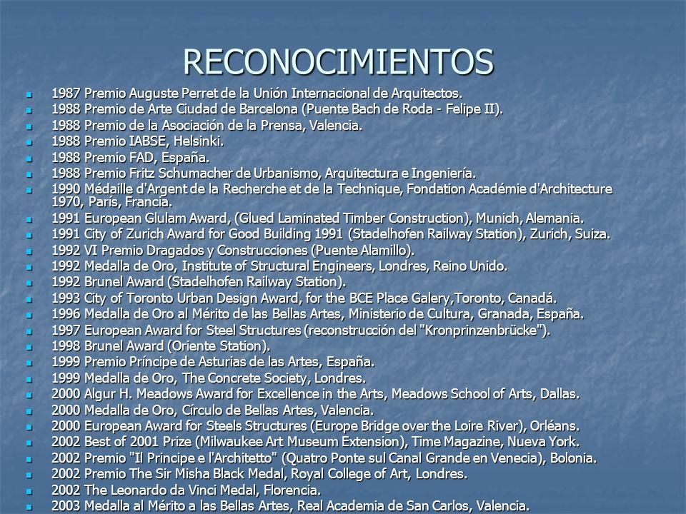 RECONOCIMIENTOS 1987 Premio Auguste Perret de la Unión Internacional de Arquitectos. 1987 Premio Auguste Perret de la Unión Internacional de Arquitect