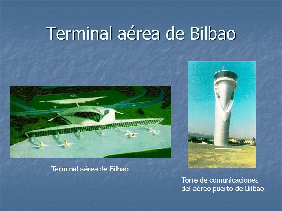 Terminal aérea de Bilbao Torre de comunicaciones del aéreo puerto de Bilbao Terminal aérea de Bilbao