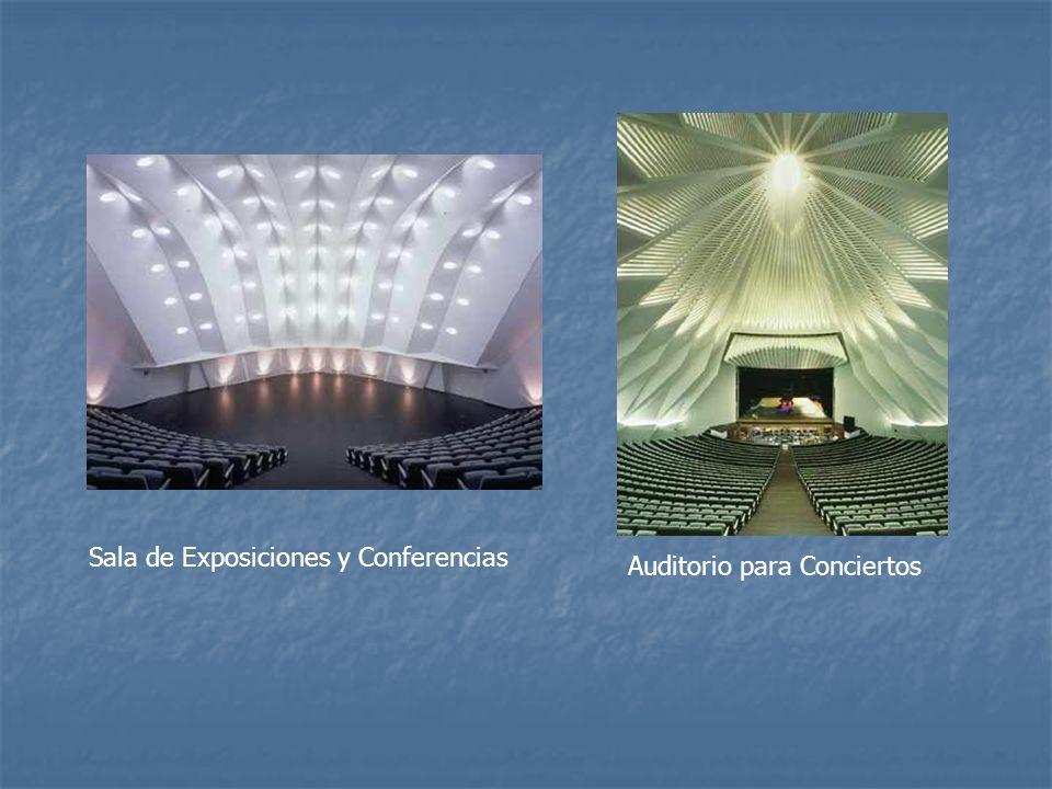 Sala de Exposiciones y Conferencias Auditorio para Conciertos