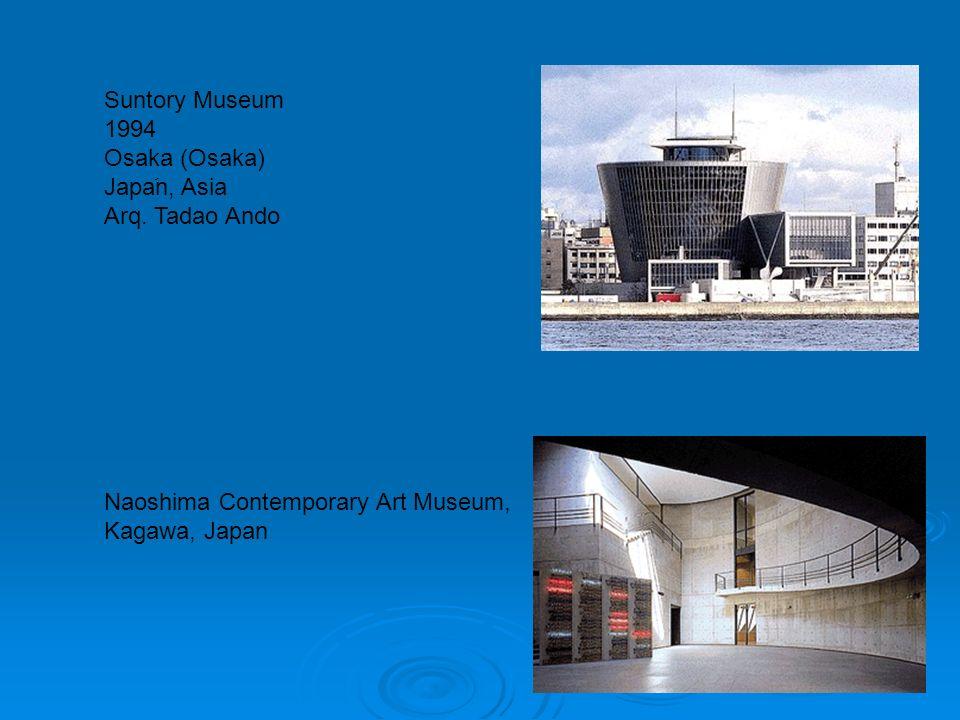 Suntory Museum 1994 Osaka (Osaka) Japaَn, Asia Arq. Tadao Ando Naoshima Contemporary Art Museum, Kagawa, Japan
