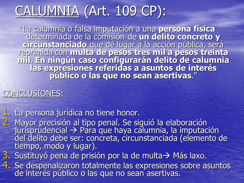 CALUMNIA (Art. 109 CP):