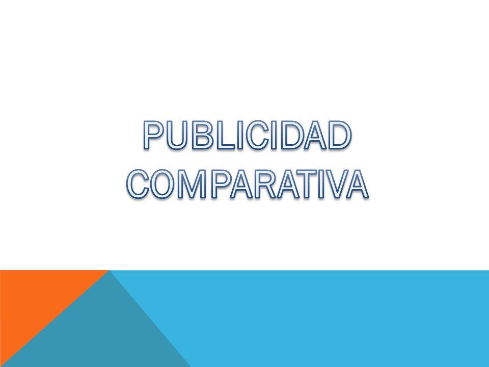 La Publicidad Comparativa es a quella en la que el anunciante compara su oferta con la de uno o varios competidores identificados o inequívocamente identificables, con el resultado directo o indirecto de resaltar las ventajas de los propios productos o servicios frente a los ajenos.