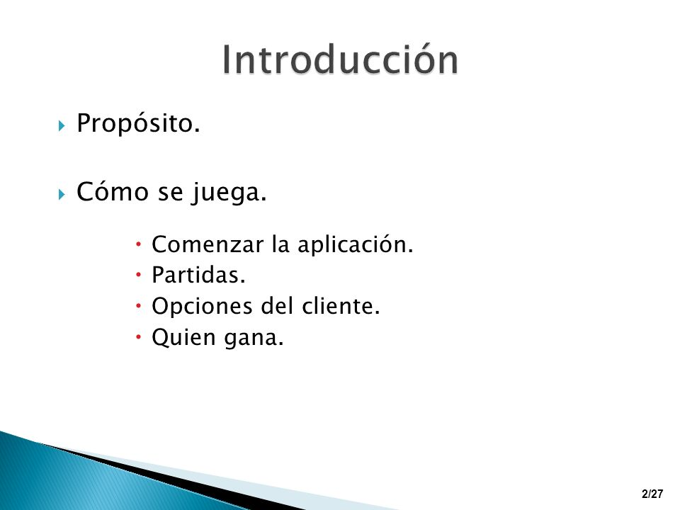 Arquitectura cliente servidor: Cliente: interfaz gráfico.