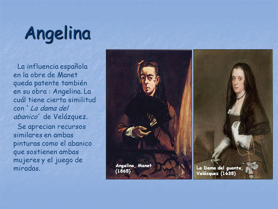 Angelina La influencia española en la obre de Manet queda patente también en su obra : Angelina. La cuál tiene cierta similitud con `La dama del abani