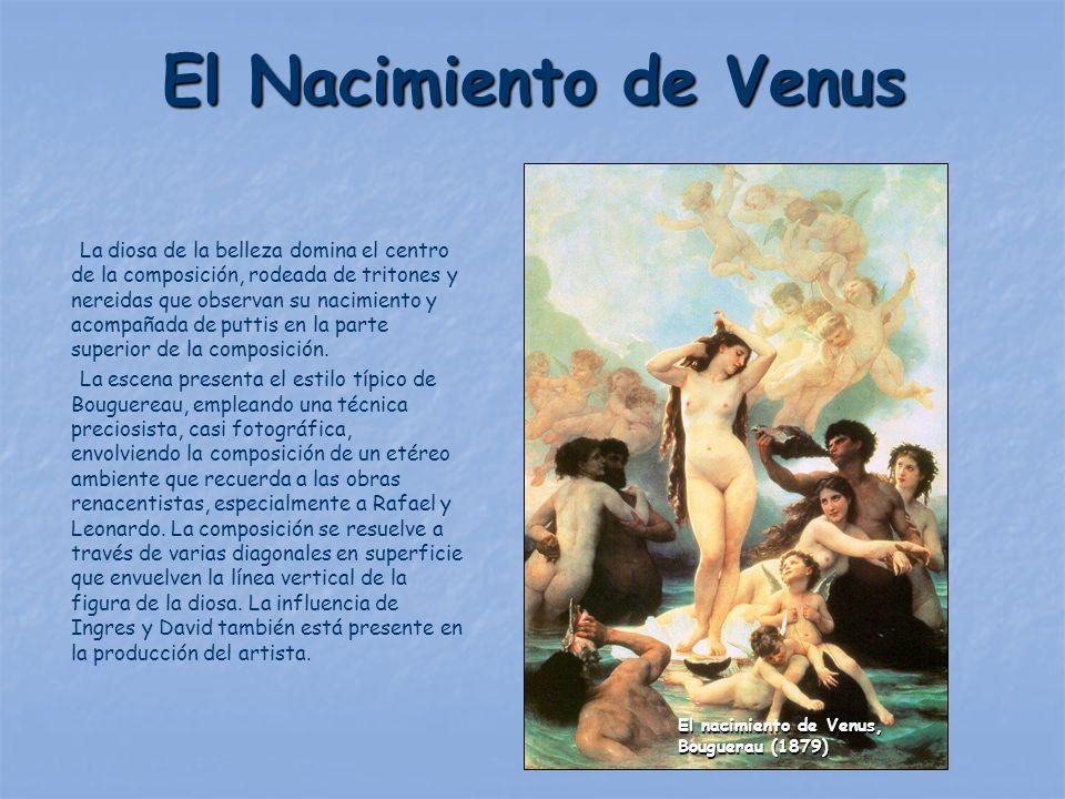 El Nacimiento de Venus La diosa de la belleza domina el centro de la composición, rodeada de tritones y nereidas que observan su nacimiento y acompaña