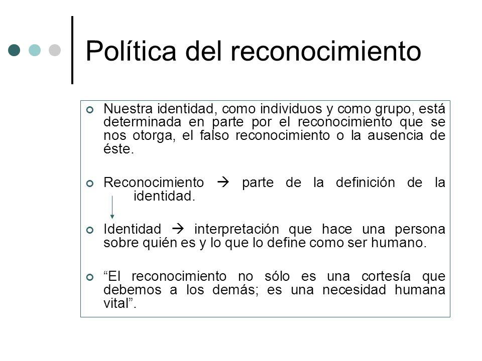 Origen del discurso del reconocimiento 1.