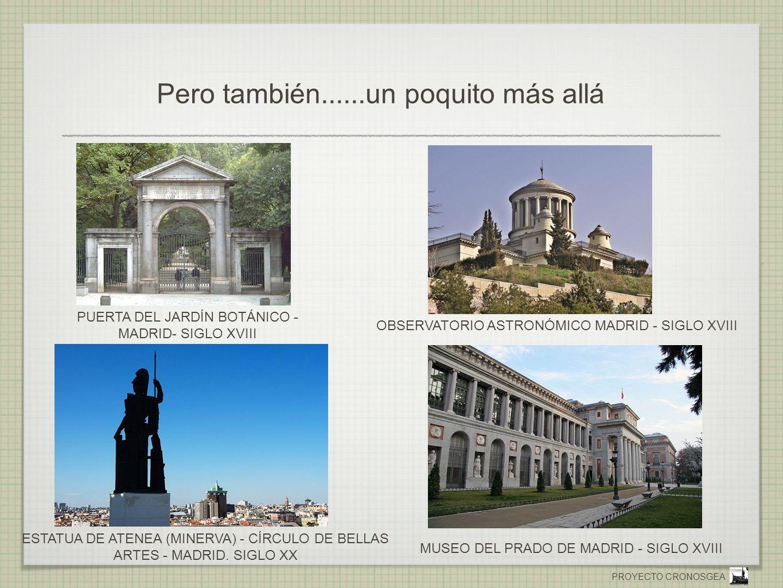 PROYECTO CRONOSGEA Pero también......un poquito más allá MUSEO DEL PRADO DE MADRID - SIGLO XVIII ESTATUA DE ATENEA (MINERVA) - CÍRCULO DE BELLAS ARTES