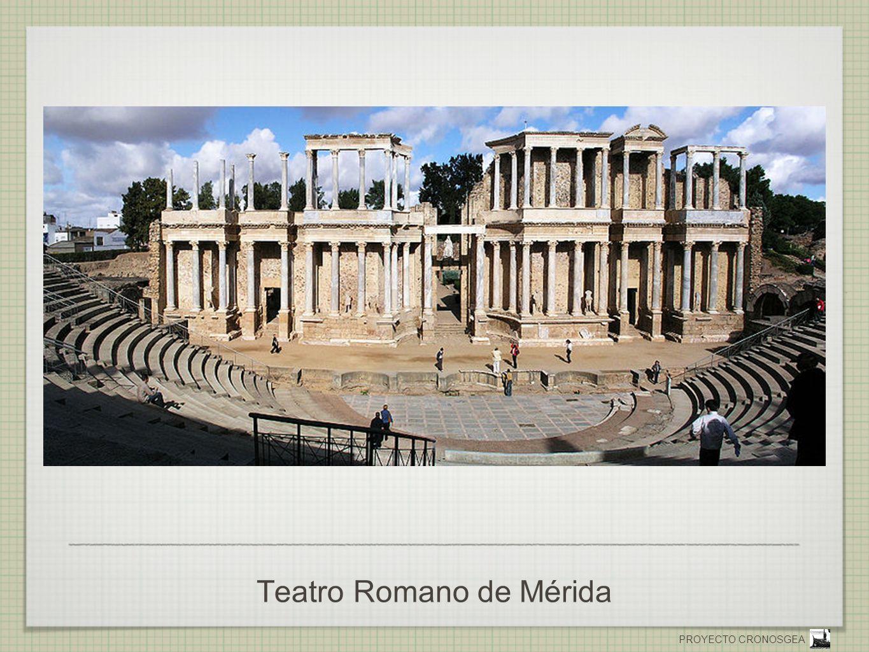 PROYECTO CRONOSGEA Teatro Romano de Mérida