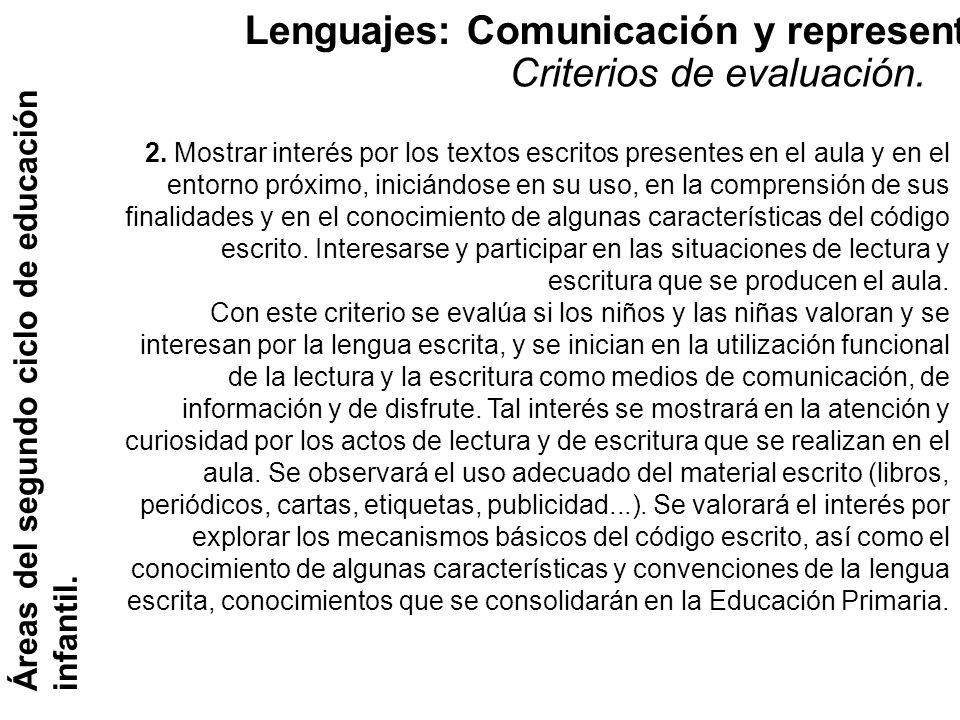 Lenguajes: Comunicación y representación. Áreas del segundo ciclo de educación infantil. Criterios de evaluación. 2. Mostrar interés por los textos es
