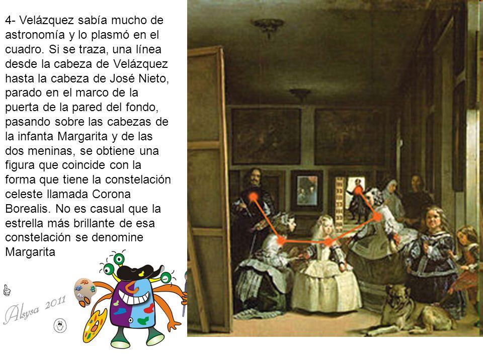 4- Velázquez sabía mucho de astronomía y lo plasmó en el cuadro. Si se traza, una línea desde la cabeza de Velázquez hasta la cabeza de José Nieto, pa