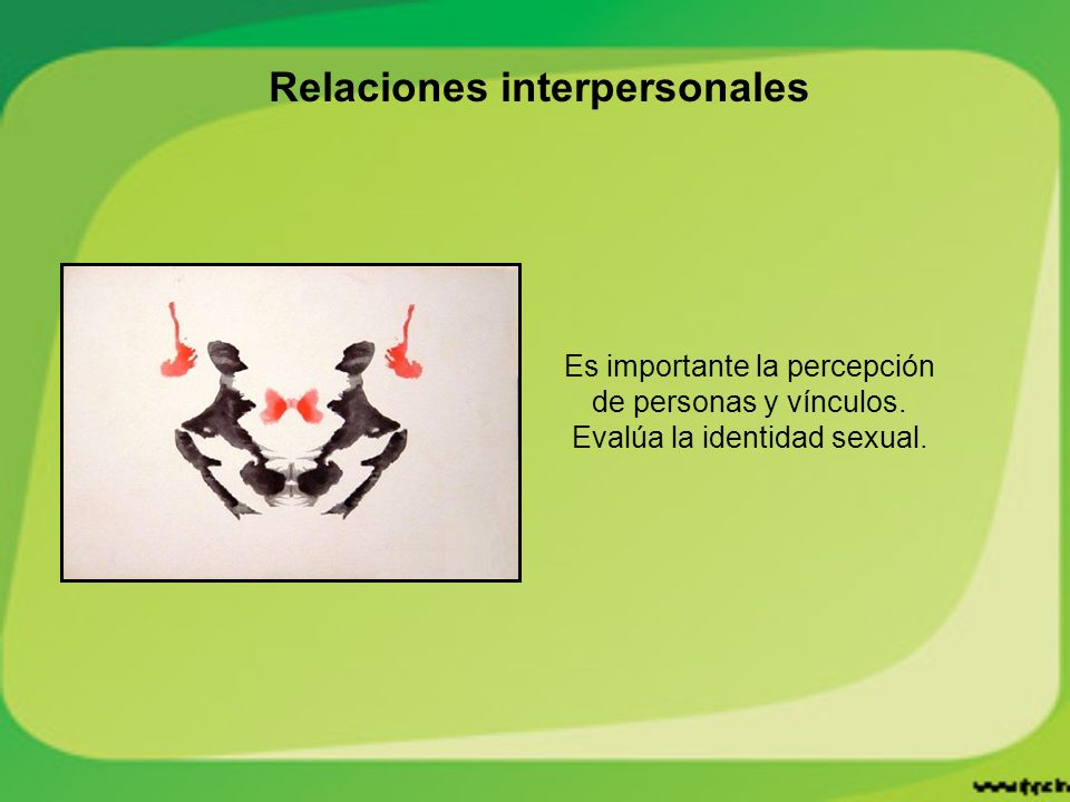 Relaciones interpersonales Es importante la percepción de personas y vínculos.