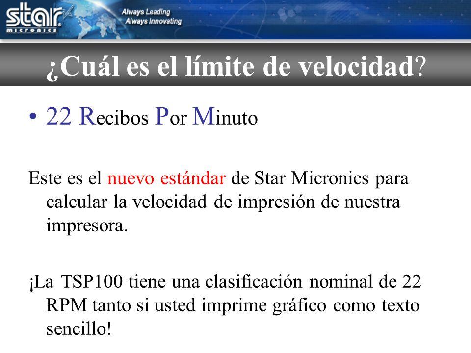 22 R ecibos P or M inuto Este es el nuevo estándar de Star Micronics para calcular la velocidad de impresión de nuestra impresora.