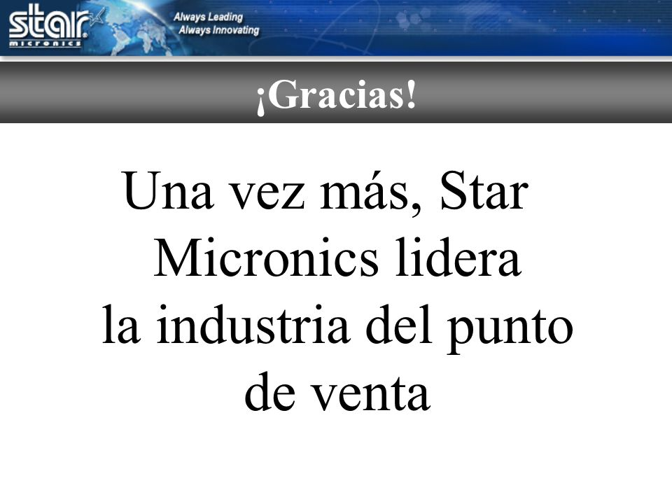 Una vez más, Star Micronics lidera la industria del punto de venta ¡Gracias!