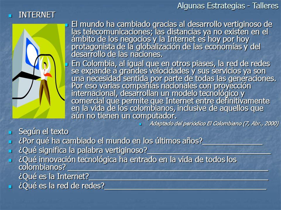 INTERNET INTERNET El mundo ha cambiado gracias al desarrollo vertiginoso de las telecomunicaciones; las distancias ya no existen en el ámbito de los n
