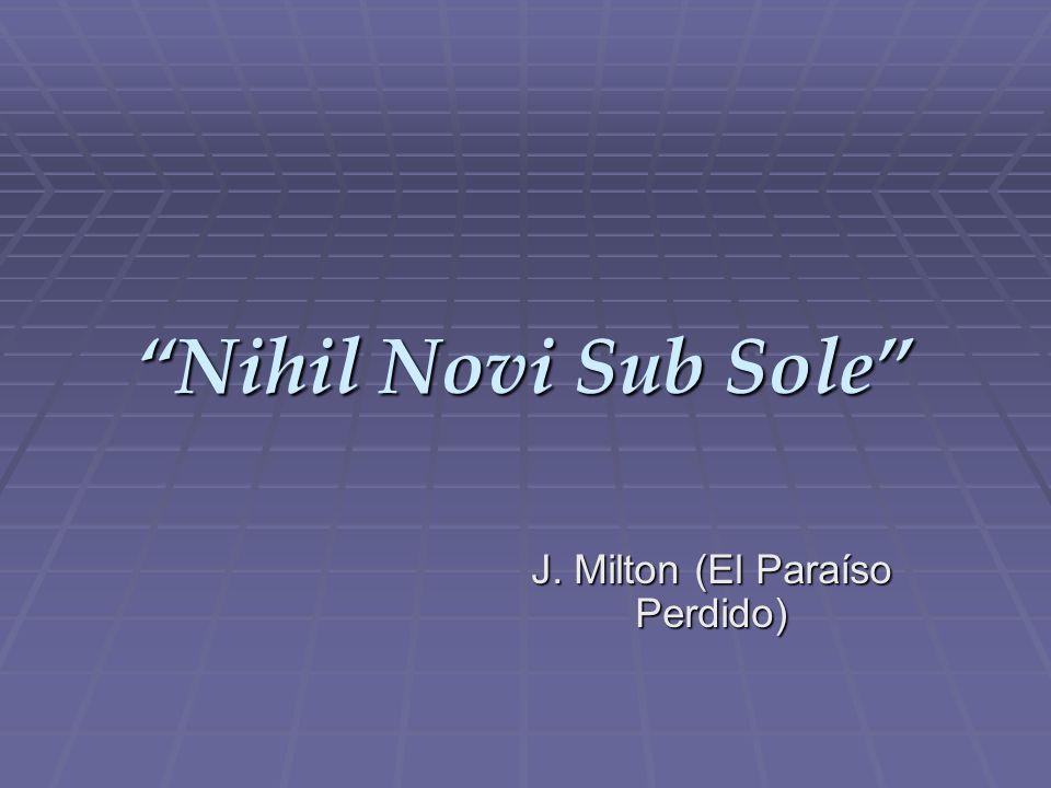 Nihil Novi Sub Sole J. Milton (El Paraíso Perdido)