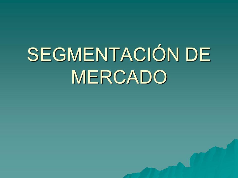 SEGMENTACIÓN DE MERCADO